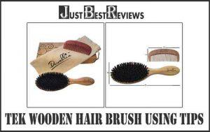 Tek Wooden Hair Brush Using Tips