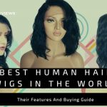 BEST HUMAN HAIR WIGS IN THE WORLD