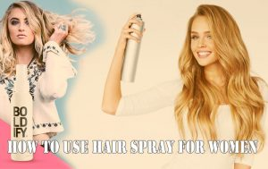 How to use hair spray for women
