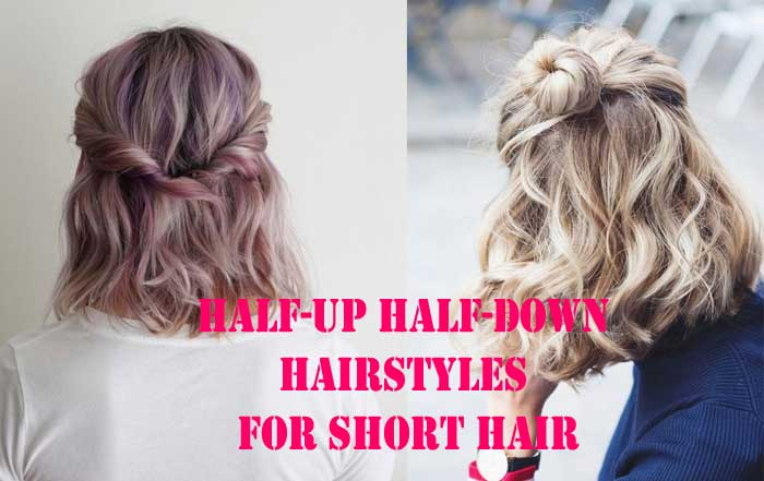 Half Up Half Down Hairstyles For Short Hair Best Tips 2020 Just Best Reviews