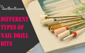 Different Types Of Nail Drill Bits