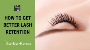 how to get better lash retention