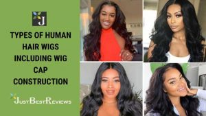 Types Of Human Hair Wigs